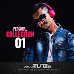 Personal Collection 01-DJ Kush Sinhala Songs MP3