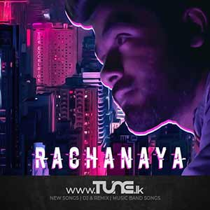Rachanaya Sinhala Song MP3