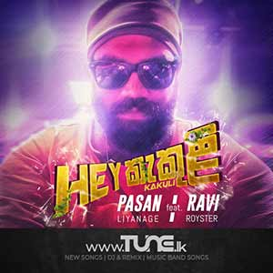 Hey Kakuli Sinhala Songs MP3