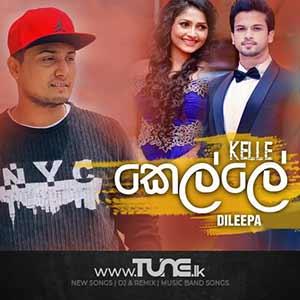Kelle - Dileepa Saranga Sinhala Song MP3