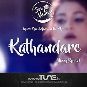 Kathandare (Jizzy Remix) Sinhala Songs MP3