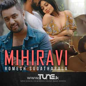 Mihiravi Sinhala Songs MP3