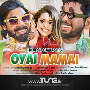 Oyai Mamai Sinhala Song Mp3