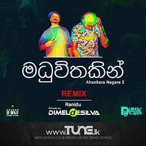 Maduwithakin - Ranidu | Ahankara Nagare 2 (Remix) Sinhala Song Mp3