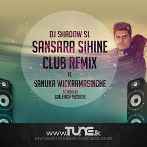 Sansara Sihinaye Club Remix Sinhala Song MP3