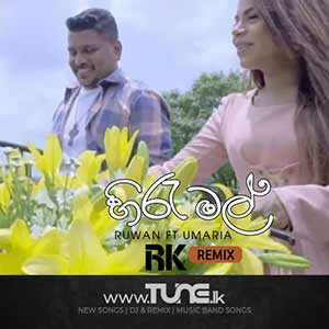 Hiru Mal - Umaria ft Ruwan (Remix) Sinhala Song MP3