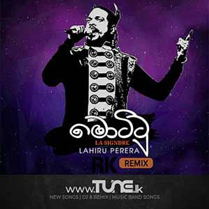 Mottu-Lahiru Perera-RK LANKA REMIX Sinhala Song Mp3