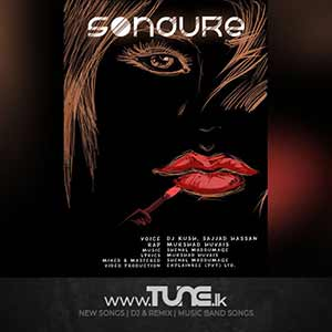 Sodure - DJ Kush Ft Sajjad Hassan & Murshad Sinhala Song MP3