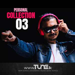 Personal Collection 03 Sinhala Songs MP3