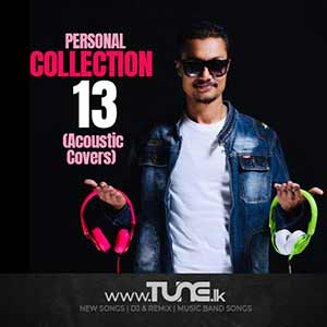 Personal Collection 13 (Acoustic Covers) Sinhala Songs MP3