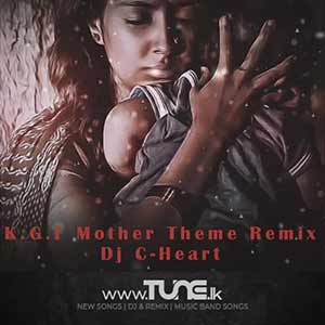 K.G.F Mother Theme (Remix) Sinhala Songs MP3