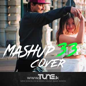 Mashup Cover 33 Sinhala Songs MP3