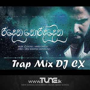 Ridena Noriddena - Trap Mix DJ CX Sinhala Songs MP3