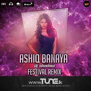 Ashiq Banaya - Festival Remix Sinhala Song MP3