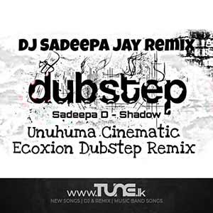 Unuhuma Cinematic Ecxoion Dubstep Remix Sinhala Song Mp3