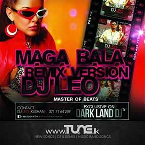 Maga Bala Hadana - Remix Version Sinhala Song Mp3