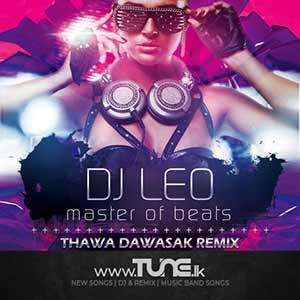 Thawa Dawasak - Remix Sinhala Song MP3