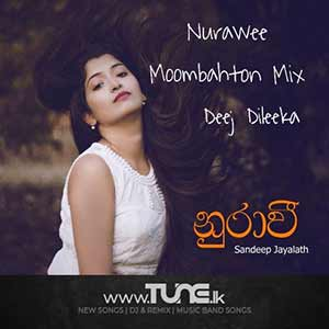 Nurawee (Tropical mix) Sinhala Songs MP3