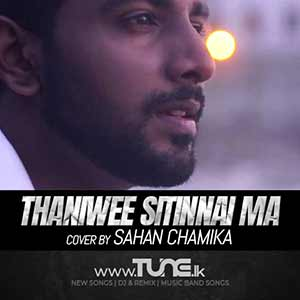 Thaniwee Sitinnai Ma - Cover Sinhala Songs MP3