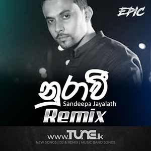 Nurawee - Remix Sinhala Song Mp3