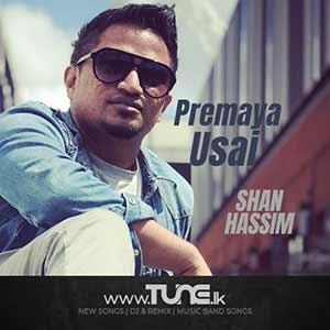 Premaya Usai - Shan Hassim Sinhala Songs MP3