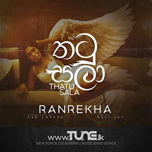 Thatu Sala  - Ranrekha Sinhala Song Mp3