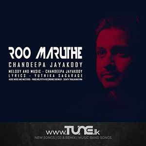 Roo Maruthe Sinhala Song MP3