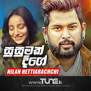 Susumak Dige Sinhala Songs MP3