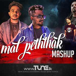 Mal Peththak Mashup Cover Sinhala Song MP3