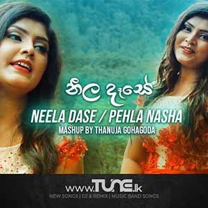 Neela Dase Pehla Nasha Mashup Sinhala Song MP3