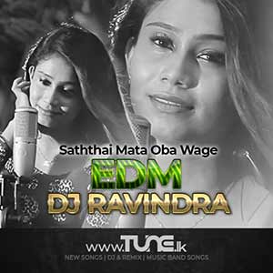 Saththai Mata Oba Wage EDM Sinhala Song Mp3