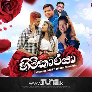 Himikaraya - Mahesh Jay Ft. Dilsha Sinhala Song Mp3