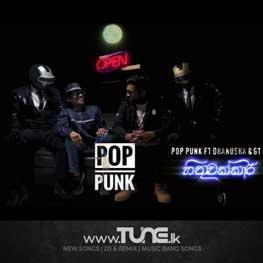 Hithuwakkari - Pop Punk Ft Dhanusha & GT Sinhala Song MP3