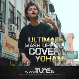 Pop Hits (Ultimate Mash Up Cover) Yohani Sinhala Songs MP3