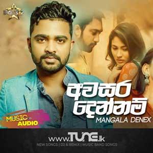 Awasara Dennam - Mangala Denex (Hiru Star) Sinhala Song Mp3