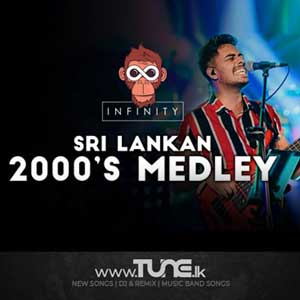 Sri Lankan 2000's Medley Sinhala Songs MP3