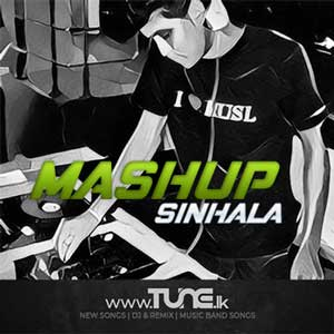 Mashup Sinhala (DJ Udara) Sinhala Song MP3
