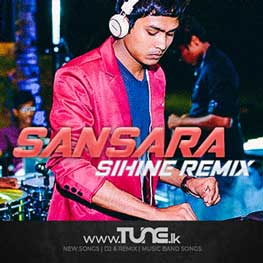 Sansara Sihine Sanuka ft  DJ Udara Remix Sinhala Songs MP3