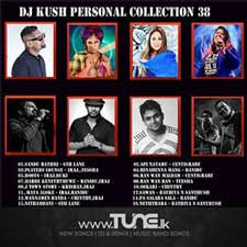 DJ Kush Personal Collection 38 (2000 To 2015 Best Hits 2) Sinhala Song MP3