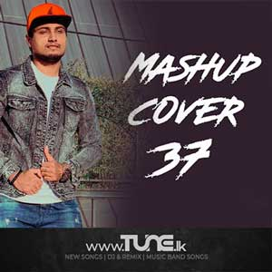 Mashup Cover 37 Sinhala Song MP3