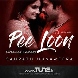 Pee Loon (Cover Song) Sinhala Song MP3