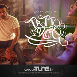 Tattoo Walalu Sinhala Songs MP3