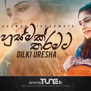 Husmath Tharamata Sinhala Song MP3
