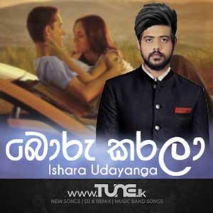 Boru Karala-Ishara Udayanga Sinhala Song Mp3