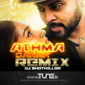 Athma Ganak Remix - (ShotKILLER Remix) Sinhala Song Mp3