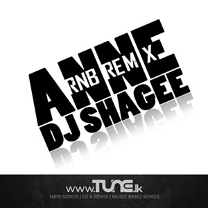 Anne RnB Remix Sinhala Song Mp3