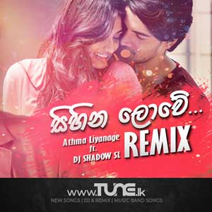 Sihina Lowe (Shadow's Remix) Sinhala Song MP3