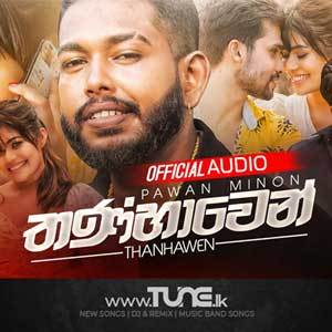 Thanhawen Sinhala Songs MP3