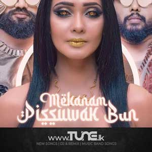 Meka Nam Pissuwak Bun Sinhala Songs MP3