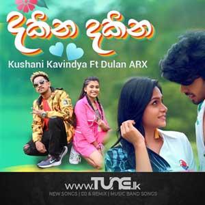 Dakina Dakina - Kushani Kavindya Ft.Dulan ARX Sinhala Song MP3